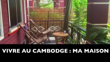 Vivre au Cambodge ma maison à Siem Reap